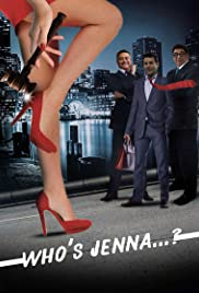 Who's Jenna...? Poster