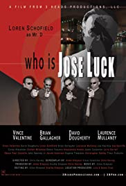 Who Is Jose Luck? Poster