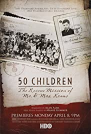 50 Children: The Rescue Mission of Mr. And Mrs. Kraus Poster
