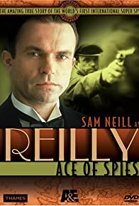Primary photo for Reilly: Ace of Spies