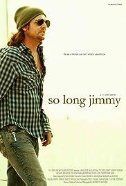 So Long Jimmy (2008) film en francais gratuit