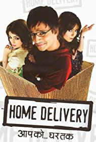 Home Delivery: Aapko... Ghar Tak (2005)