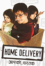 Home Delivery: Aapko... Ghar Tak Poster