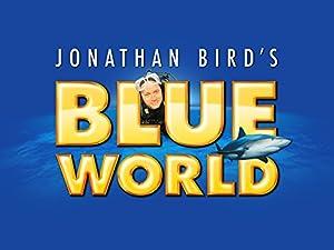 Where to stream Jonathan Bird's Blue World