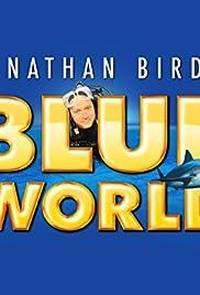 Jonathan Bird's Blue World Poster