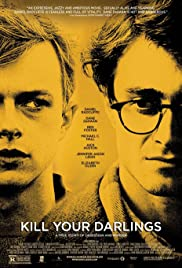 Kill Your Darlings(2013) Poster - Movie Forum, Cast, Reviews