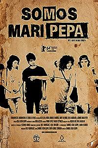 Watch online online movie Somos Mari Pepa by Alonso Ruizpalacios [1080p]