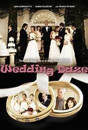 Wedding Daze(2004) Poster - Movie Forum, Cast, Reviews