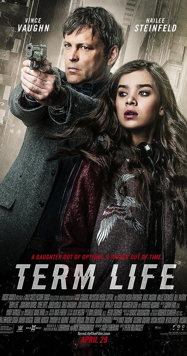 Watch Full HD Movie Term Life (2016)