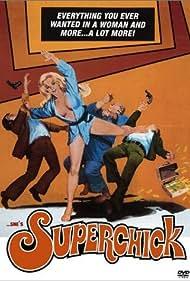 Superchick Poster - Movie Forum, Cast, Reviews