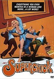 Superchick(1973) Poster - Movie Forum, Cast, Reviews