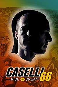 Caselli 66 - Ride the Dream movie download in hd