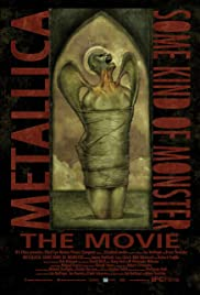 Metallica: Some Kind of Monster (2004) Poster - Movie Forum, Cast, Reviews