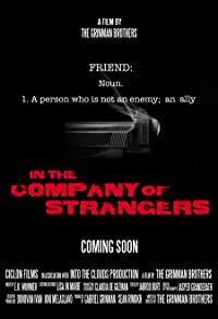 Primary photo for In the Company of Strangers