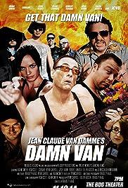 Jean Claude Van Damme's Damn Van Poster