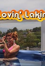 Lovin' Lakin (2012)