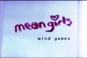 Mean Girls: Mind Games