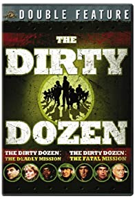 Primary photo for The Dirty Dozen: The Fatal Mission