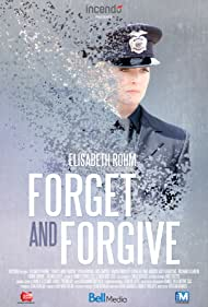 Forget and Forgive Poster - Movie Forum, Cast, Reviews