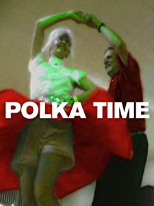 Great movies Polka Time USA [movie]