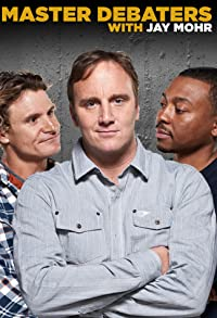 Primary photo for Master Debaters with Jay Mohr