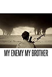 My Enemy, My Brother Poster