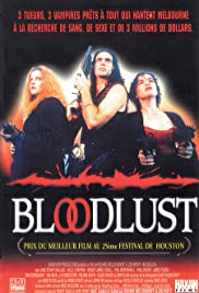 Bloodlust (1992) Poster - Movie Forum, Cast, Reviews