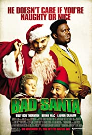 Bad Santa (2003) Poster - Movie Forum, Cast, Reviews