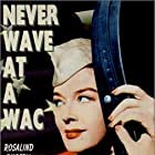 Rosalind Russell in Never Wave at a WAC (1953)