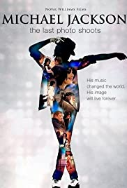 Michael: The Last Photo Shoots Poster