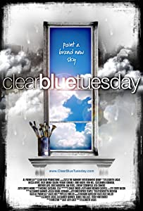 Latest action movie downloads Clear Blue Tuesday [480i]