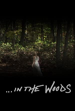 Documentary In the Woods Movie