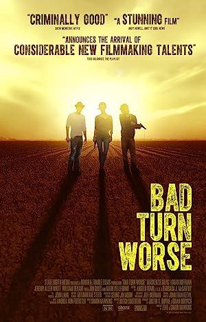 Permalink to Movie Bad Turn Worse (2013)