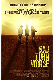 ##SITE## DOWNLOAD Bad Turn Worse (2014) ONLINE PUTLOCKER FREE