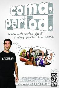 MP4 movie trailer downloads Coma, Period. - P*ssing [iTunes] [iPad], Rob Delaney, Robin Daléa