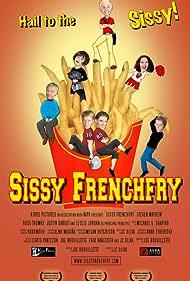 Sissy Frenchfry (2005)