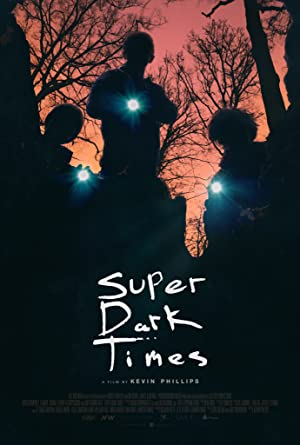 Permalink to Movie Super Dark Times (2017)
