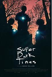 Super Dark Times (2017) film en francais gratuit