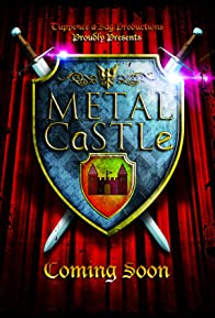 Primary photo for Metal Castle