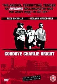 ##SITE## DOWNLOAD Goodbye Charlie Bright (2001) ONLINE PUTLOCKER FREE