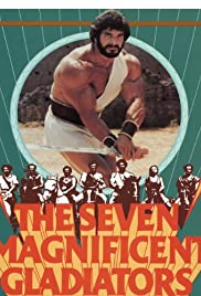 I sette magnifici gladiatori(1983) Poster - Movie Forum, Cast, Reviews