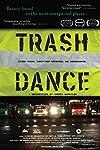 Trash Dance (2012)