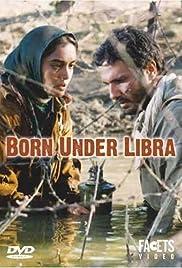 Born Under Libra Poster