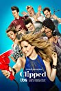 Clipped (2015) Poster