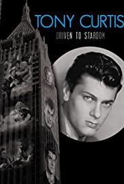 Tony Curtis: Driven to Stardom Poster