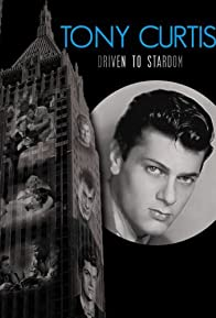 Primary photo for Tony Curtis: Driven to Stardom