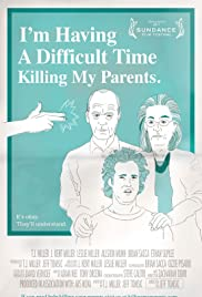 I'm Having a Difficult Time Killing My Parents Poster