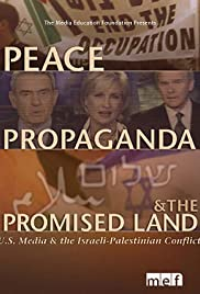 Peace, Propaganda & the Promised Land Poster