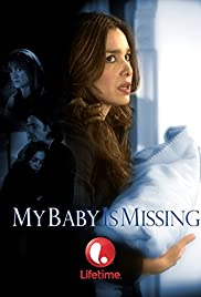 My Baby Is Missing Poster