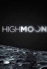 High Moon(2014) Poster - Movie Forum, Cast, Reviews